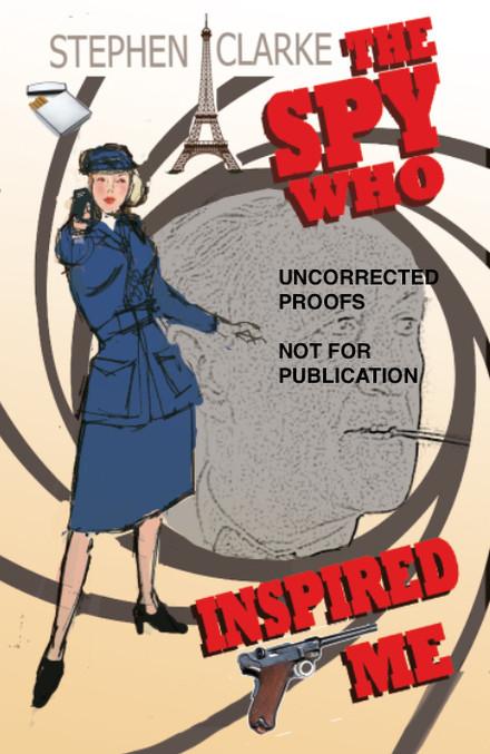 New novel: The Spy Who Inspired Me