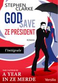 God save ze président