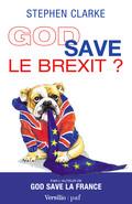 God Save le Brexit?
