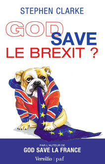 God Save le Brexit?
